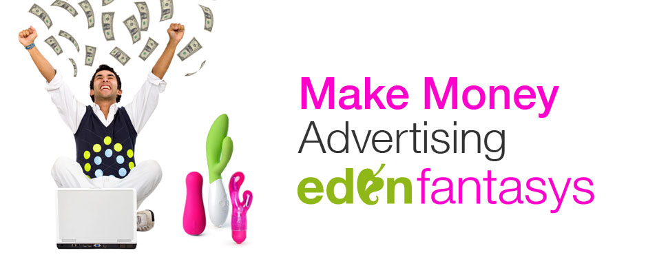 Make Money Advertising EdenFantasys