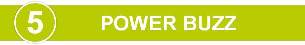 5. Power Buzz